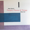 People Places and Things: About Us