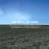 The Space Between with Barre Phillips